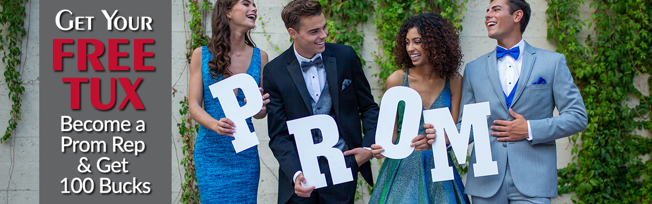 Get your Free Tux - Become a Prom Rep and get 100 Bucks